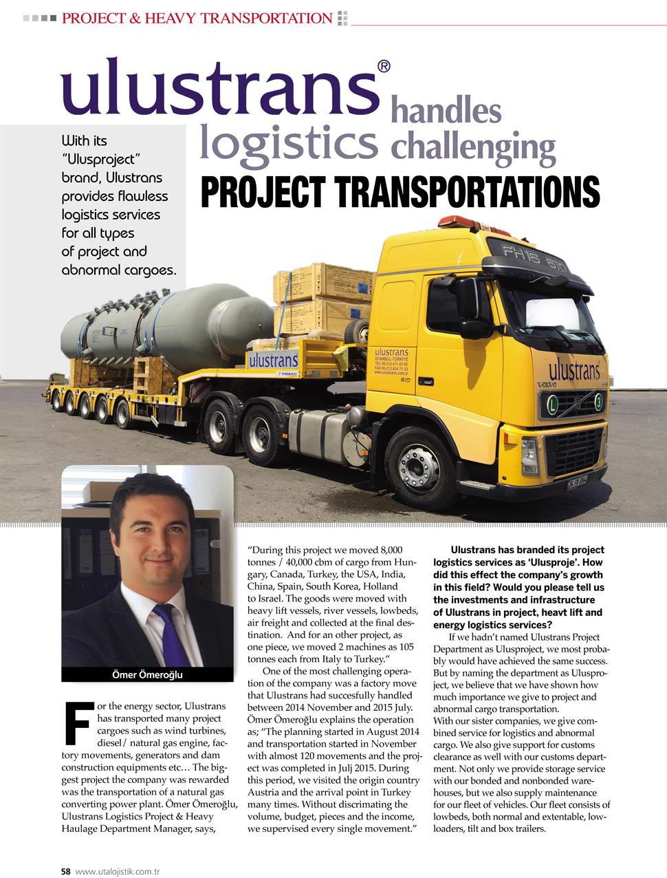 Ulustrans Handles Challenging Project Transportations